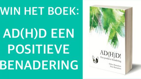 Win het boek AD(H)D een positieve benadering!